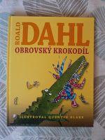 knihydetstva: Roald Dahl - Obrovský krokodíl