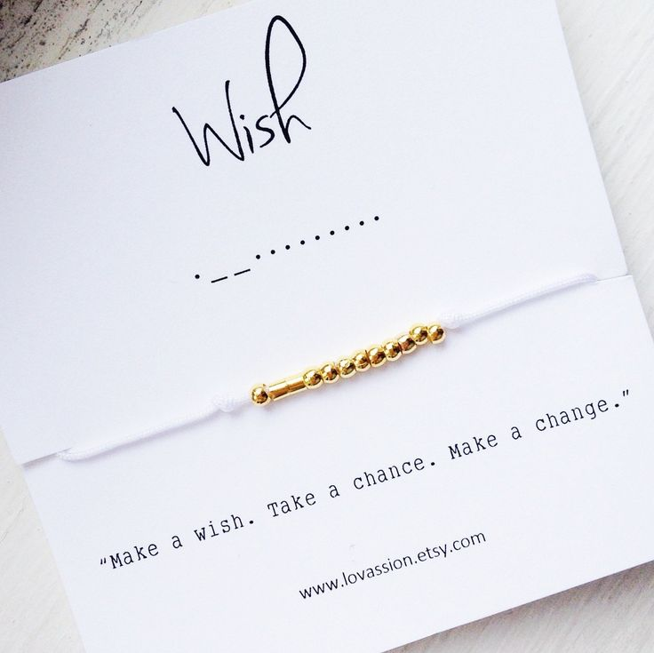 A personal favorite from my Etsy shop https://www.etsy.com/ca/listing/277456252/wish-morse-code-bracelet