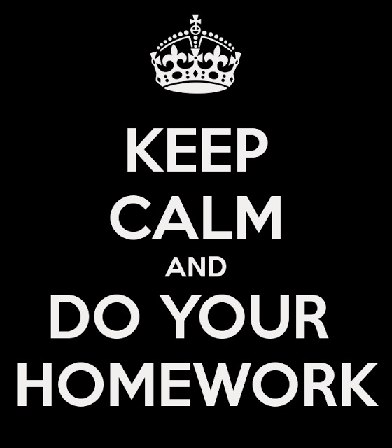 Keep Calm and do your homework  need this as a poster for motovation