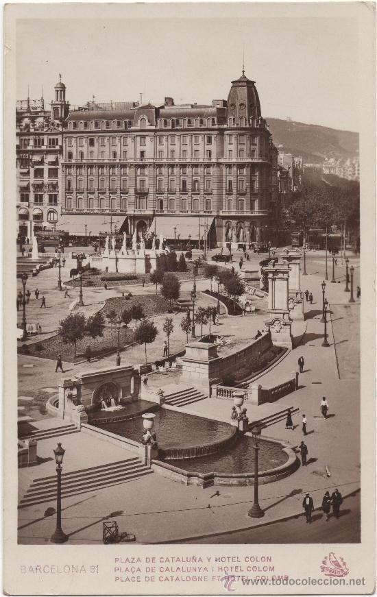 barcelona 1930s   BARCELONA.- PLAZA DE CATALUÑA Y HOTEL COLÓN.- PLAÇA DE CATALUNYA I ...