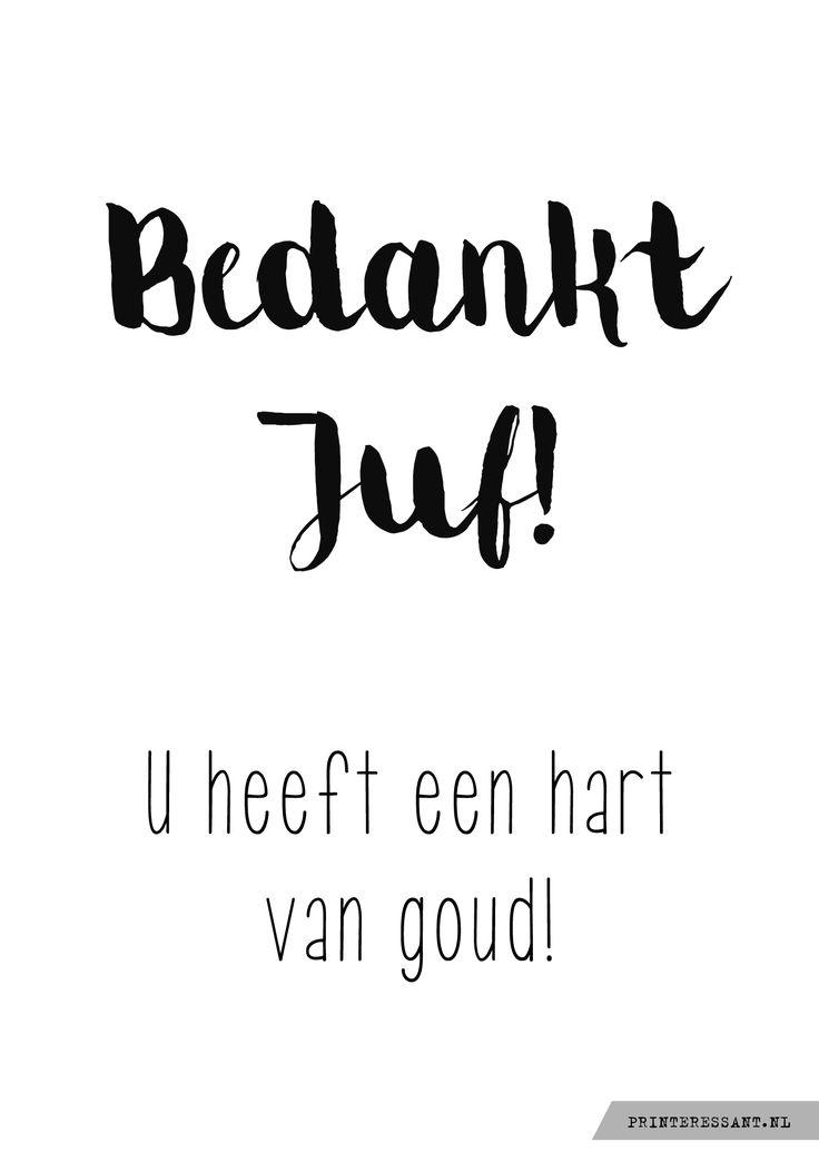 #kaartje Bedankt Juf! u heeft een hart van goud!  kadotip: ferrero rocher of snoephartjes #printeressant.nl