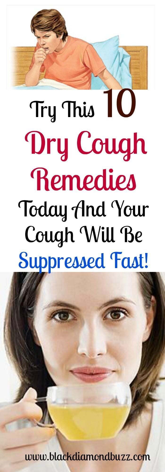 Try This 10 Dry Cough Remedies Today And Your Cough Will Be Suppressed Fast!  There are two types of coughs, the productive one that removes the phlegm from your body and the dry cough which is often caused by throat irritation.   https://www.blackdiamondbuzz.com/dry-cough-remedies-and-cough-suppressant/  #drycough #homeremedies #healthyliving