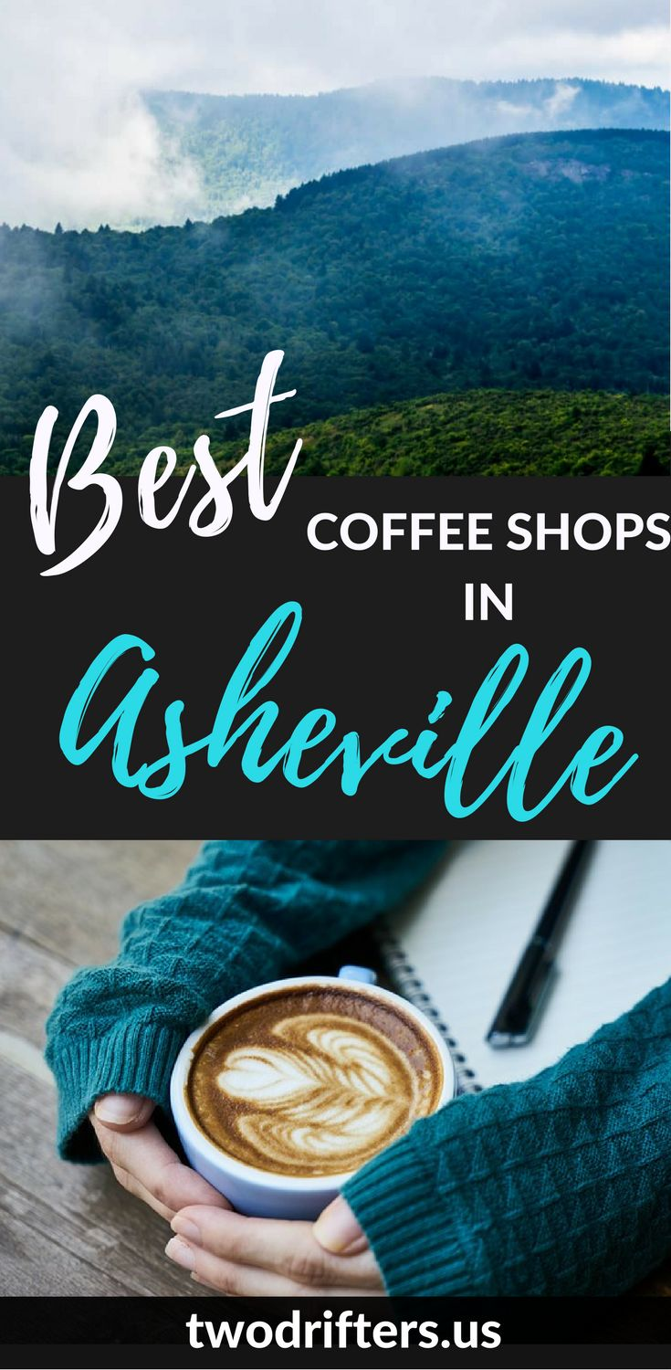 Looking for the very best coffee in Asheville, North Carolina? We reviewed every cafe to come up with this list of the best coffee shops in Asheville, NC, Based on excellent service, outstanding coffee, cozy atmosphere, and work-friendly environment, these are a must-visit.   ****************************** Coffee Asheville NC | Asheville travel | Where to eat in Asheville | Asheville cafes #Asheville #CoffeeShops
