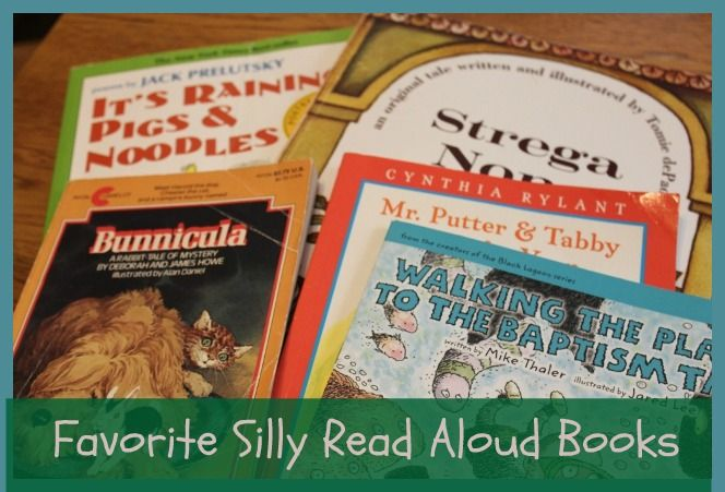 Top 10 Silly Read Alouds. More for ages 3-9.