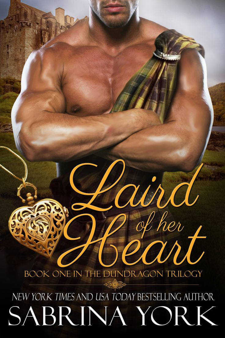 Laird of her Heart: Book One in the Dundragon Trilogy by Sabrina York