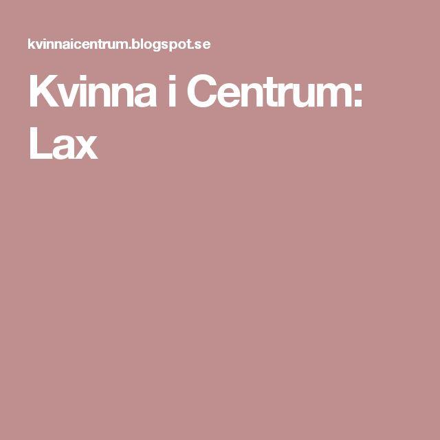 Kvinna i Centrum: Lax
