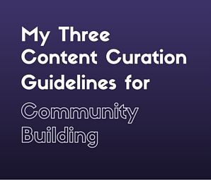 Why Content Curation Is Important for Community Building by Karen  Ballum #contentcuration #bloggingtips