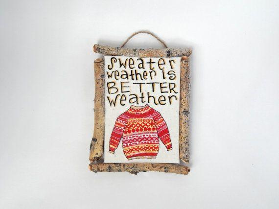 Autunno muro placca / / meteo maglione è meglio meteo / / ringraziamento / / stagionale caduta Decor / / abbassarsi ramoscello telaio / / Upcycled