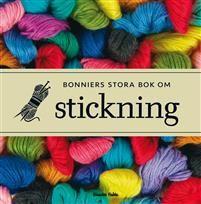 Bonniers stora bok om stickning