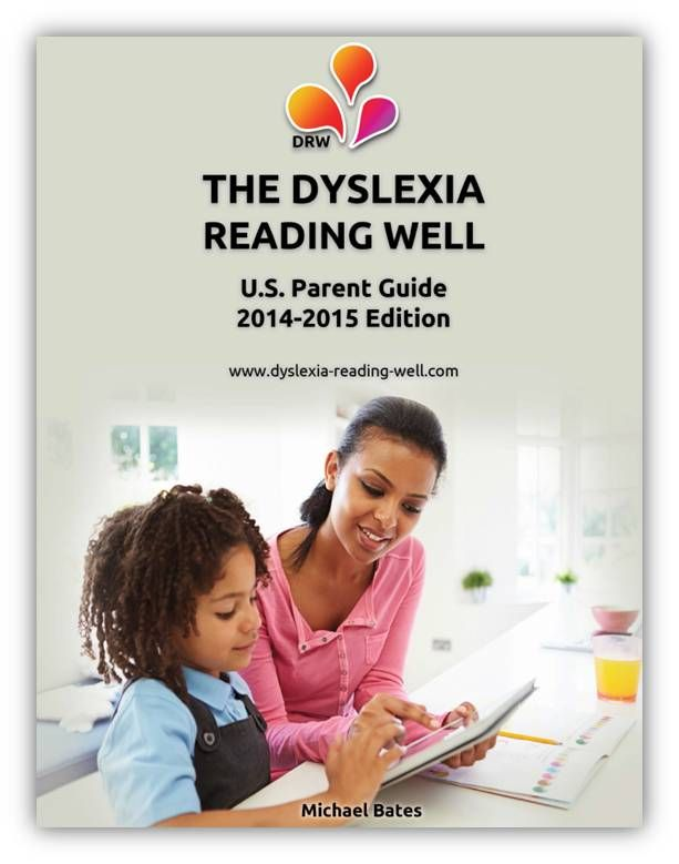 Dyslexia Reading Well's U.S. Parent Guide for 2014-2015. Packed with all the information a parent with a struggling reader needs to know.