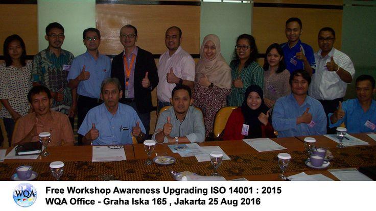 WQA – Free Workshop Awareness Upgrading ISO 14001 : 2015 – WQA