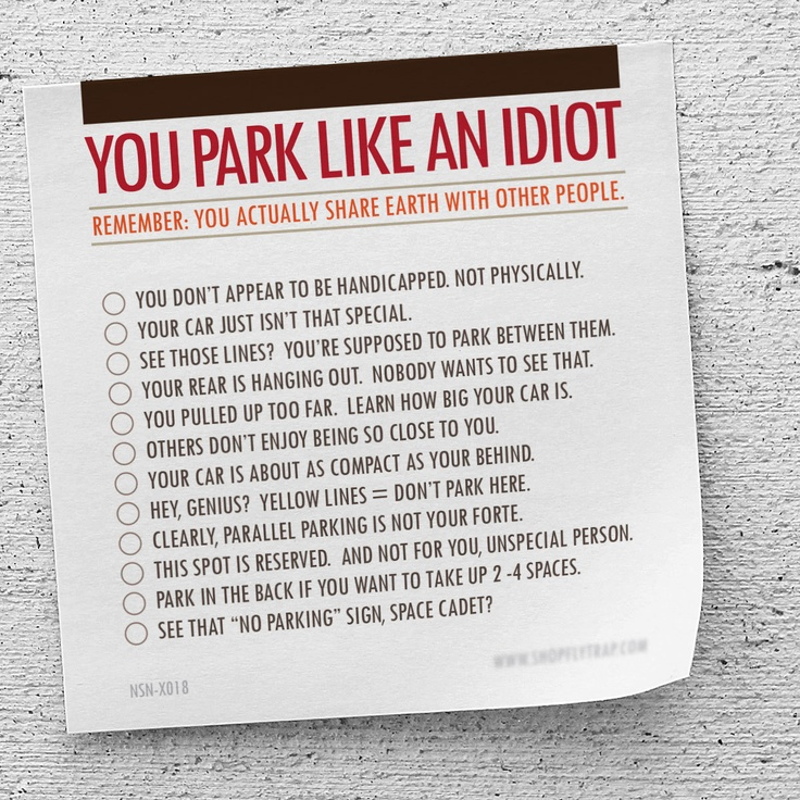 """Funny Gag Gift, Sticky Note Pad, """"You Park Like An Idiot"""" (NSN-X018). $5.00, via Etsy."""