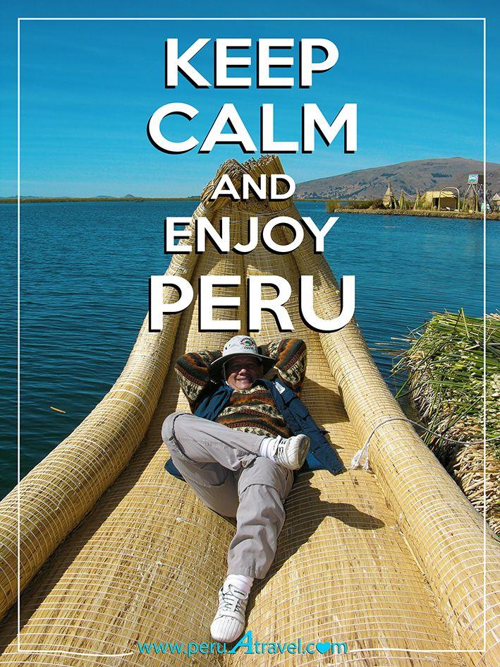 Keep Calm and enjoy Peru