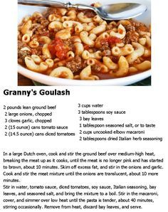 Granny's Goulash - going to half this recipe and add red bell pepper and use Rotel tomatoes to kick it up a bit.
