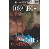 Sarah's Seduction (Men of August, Book 2) (Paperback)By Lora Leigh