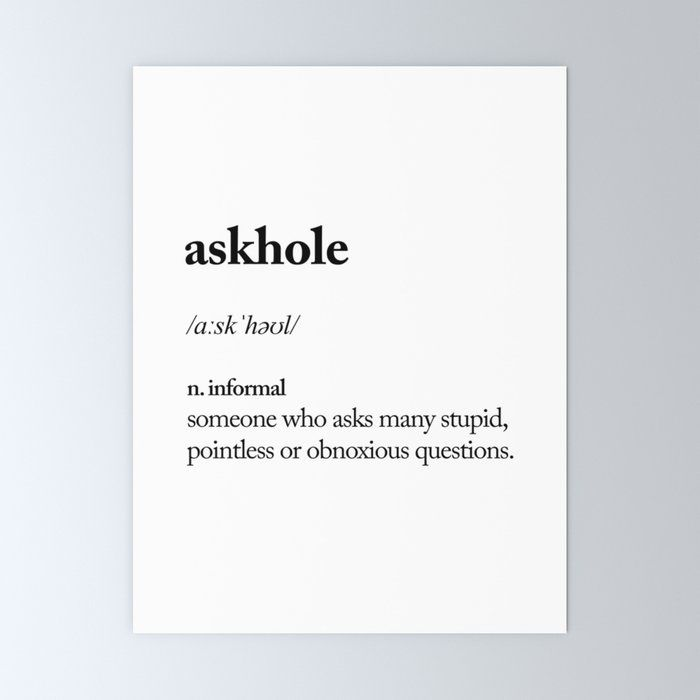 Askhole Funny Meme Dictionary Definition Black And White Typography Design Poster Home Wall Decor Mini Typography Poster Design Typography Design Poster Design