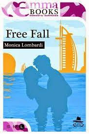 FREE FALL   #2 GD team   Monica Lombardi       Rec...