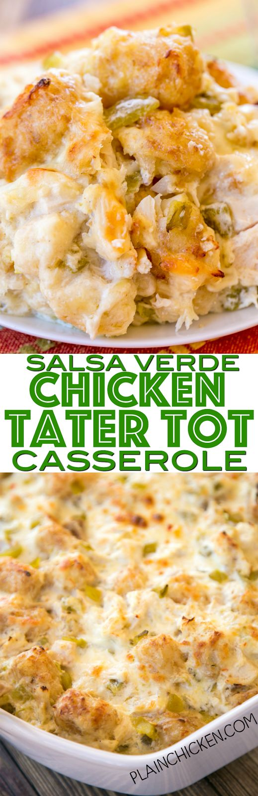 Salsa Verde Chicken Tater Tot Casserole - ridiculously good! Everyone LOVES this easy Mexican casserole!! Chicken, green chiles, sour cream, chicken broth, cumin, flour and butter. No cream of anything soup! We make this at least once a month! SO good!!