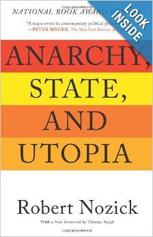 Anarchy, State, and Utopia (Robert Nozick)