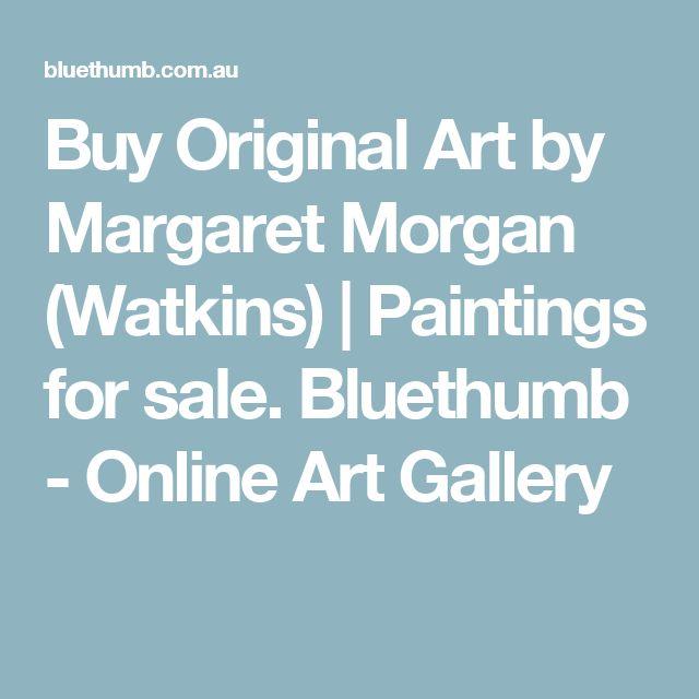 Buy Original Art by Margaret Morgan (Watkins) | Paintings for sale. Bluethumb - Online Art Gallery