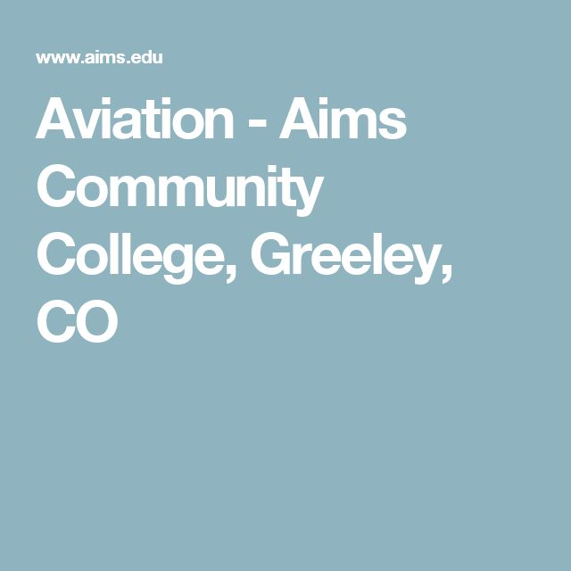 Aviation - Aims Community College, Greeley, CO