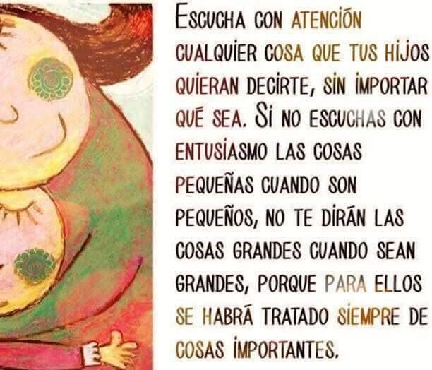 Escucha atentamente a tus hijos...