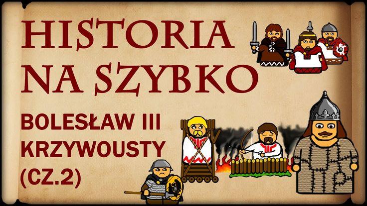 Historia Na Szybko - Bolesław III Krzywousty cz.2 (Historia Polski #17) ...