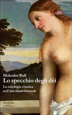 Malcolm Bull, Lo specchio degli dèi, La Biblioteca