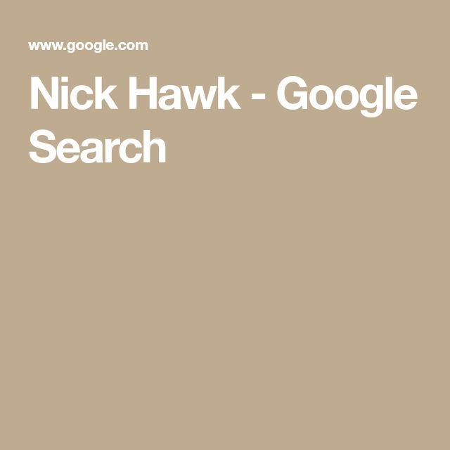 Nick Hawk - Google Search