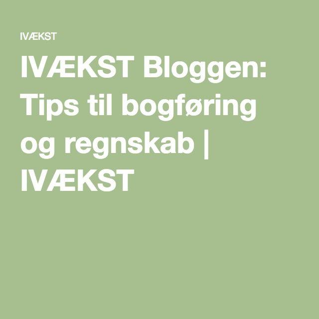 IVÆKST Bloggen: Tips til bogføring og regnskab | IVÆKST