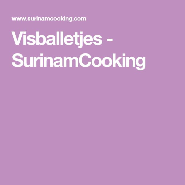 Visballetjes - SurinamCooking