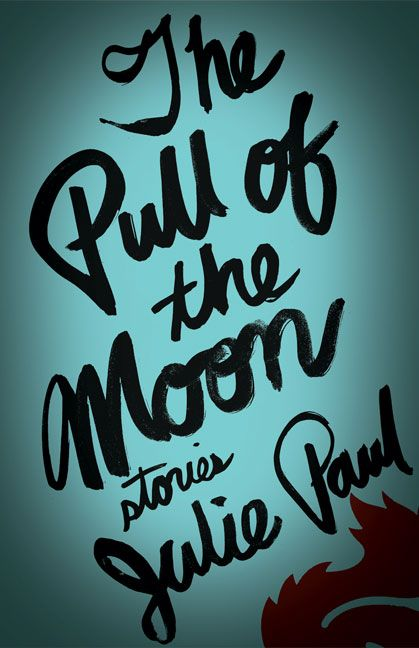 The Pull of the Moon, by Julie Paul (Brindle  Glass) http://brindleandglass.com/book_details.php?isbn_upc=9781927366325
