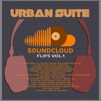 URBAN SUITE RADIO by Irene Lamedica aka Soulsista Soundcloud Flips V.1/MixTape available in streaming and free download at http://www.spreaker.com/user/irenelamedica/u-s-soundcloud-flips-v-1-mixtape
