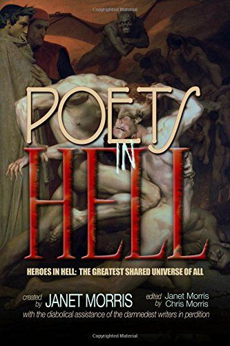Poets in Hell (Heroes in Hell) (Volume 17) by Janet Morris http://www.amazon.com/dp/0991465431/ref=cm_sw_r_pi_dp_tJfStb1AT2DW1YFX
