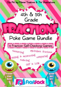 Fraction Poke Game Bundle (Common Core Based) - This bundle includes six engaging, self-checking poke games to give students practice with fractions.  Adding & Subtracting Fractions Star Poke  Comparing Fractions Candy Poke  Converting Fractions Alien Poke Equivalent Fractions Duck Poke GCF & LCM Space Poke  Reducing Fractions  $