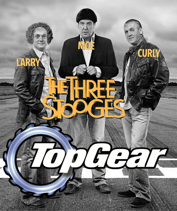 photo : top gear presenters,the three stooges 2013 by darshan2good on deviantART