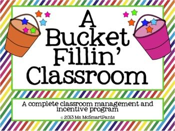 """The Bucket Fillin' Classroom-I LOVE this classroom management program based on the book """"Have You Filled a Bucket?"""".  This bundle has EVERYTHING to get you started!"""