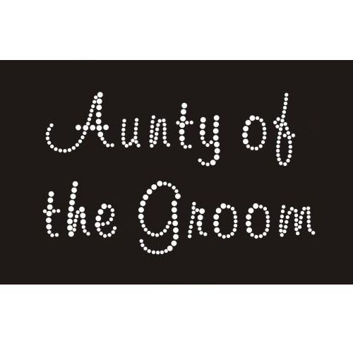 Aunty of the Groom - Iron On Diamante Transfer