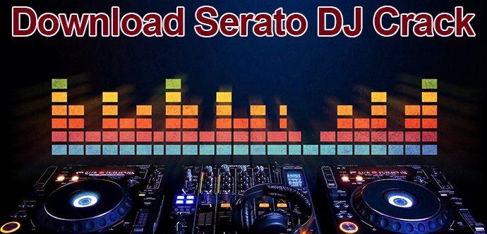 Serato DJ 2 0 2 Crack [Mac] Serial Key with Setup | Dj Dave