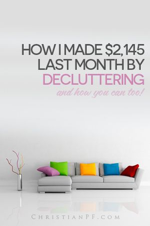 I honestly got rid of all the stuff solely for the benefit of having a clearer mind and fewer distractions.  But, the wonderful side benefit of all this is that I made $2,145 in 30 days selling stuff that I didn't even want any more!  In this post I give you the specific details of where and HOW I sold the items so you can do it for yourself!
