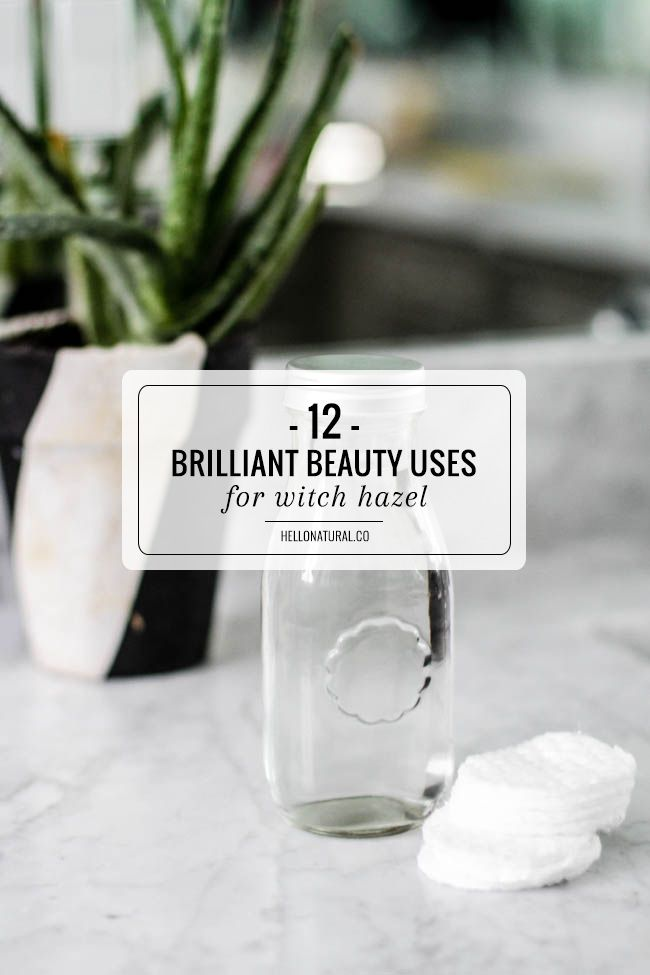 12 Brilliant Beauty Uses for Witch Hazel | http://hellonatural.co/uses-for-witch-hazel/