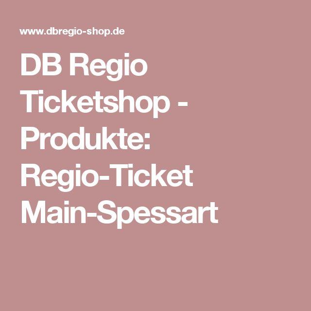 DB Regio Ticketshop - Produkte: Regio-Ticket Main-Spessart
