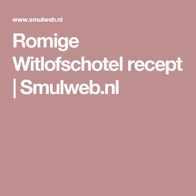 Romige Witlofschotel recept | Smulweb.nl