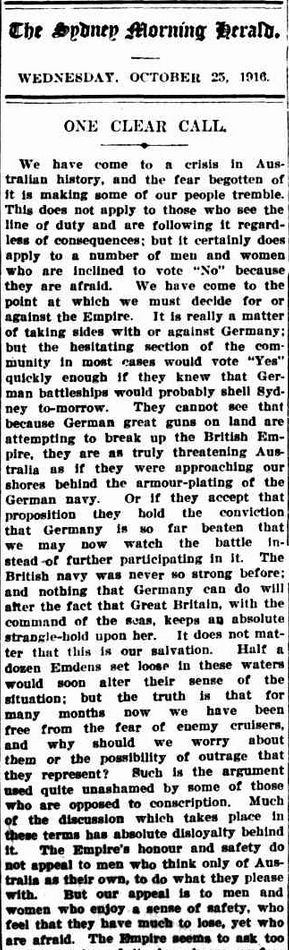 """WWI, 25 Oct 1916;""""We must decide for or against the Empire"""". -Sydney Morning Herald."""