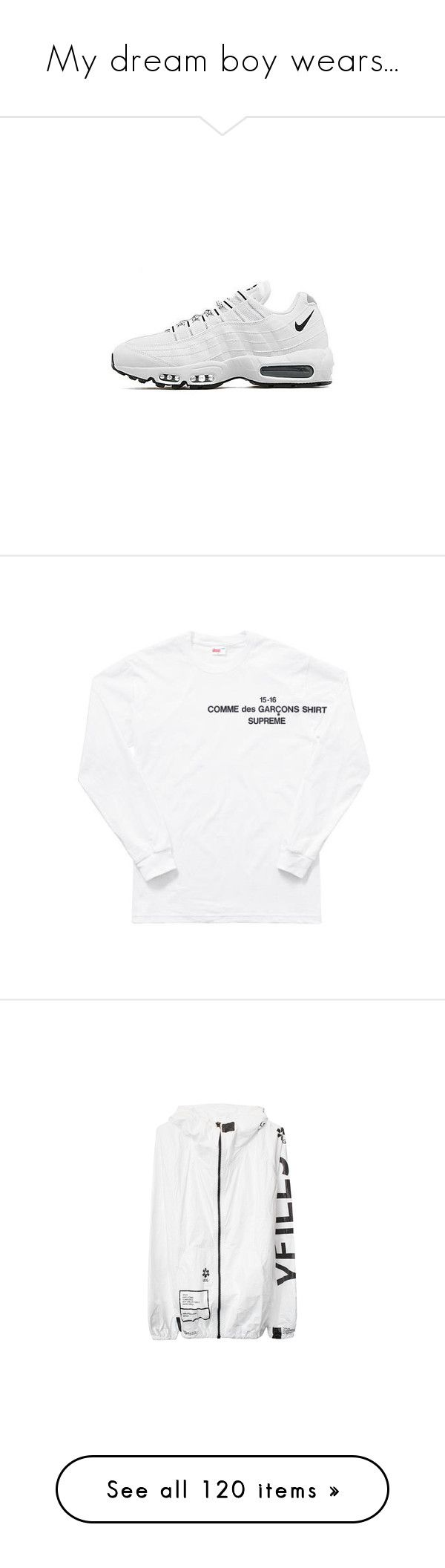 """""""My dream boy wears..."""" by luxe-no-fuxe ❤ liked on Polyvore featuring shoes, sneakers, nike, lace sneakers, nike footwear, eyelets shoes, nike trainers, embroidered shoes, tops and t-shirts"""