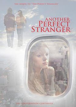 Another Perfect Stranger - DVD | The sequel to the 2006 hit movie, The Perfect Stranger. | Available at ChristianCinema.com