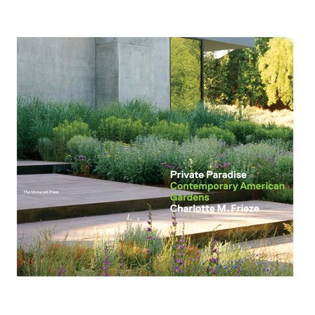 PRIVATE PARADISE CONTEMPORARY AMERICAN GARDENS presents a handsome collection of contemporary gardens throughout the United States. Buy books at NATURE DETAILED and receive Loyalty Points towards purchases!