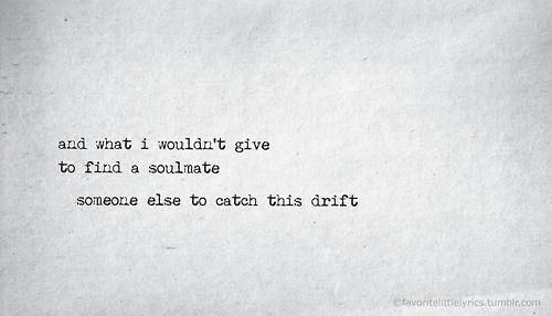 Alanis Morissette...yep it says it all...catch this drift...<3
