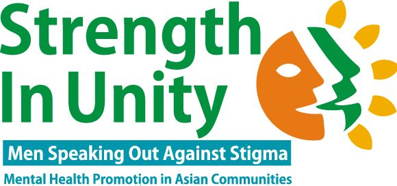 Strength in Unity | Men Speaking out against Stigma - Mental Health Promotion in Asian Communities