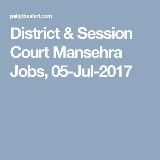 District & Session Court Mansehra Jobs, 05-Jul-2017